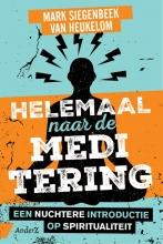 Mark Siegenbeek van Heukelom , Helemaal naar de meditering