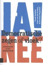 Charlotte Wagenaar Frank Hendriks  Koen van der Krieken, Democratische zegen of vloek?