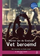 Marion van de Coolwijk , Vet beroemd