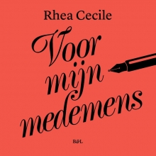 Rhea Cecile , Voor mijn medemens