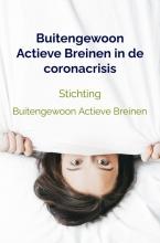 Stichting Buitengewoon Actieve Breinen , Buitengewoon Actieve Breinen in de coronacrisis