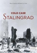 Bob Latten Rob Janssen, Cold case Stalingrad
