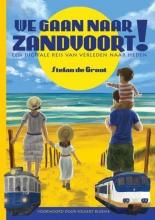Stefan de Groot , We gaan naar Zandvoort!
