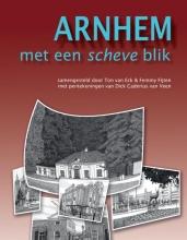 Ton van Eck, Femmy  Fijten Arnhem met een scheve blik
