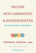 Thomas Cowan , Vaccins, auto-immuniteit & kinderziekten