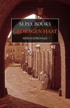 M.P.O.  Books Gedragen haat