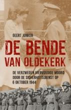 Geert Jonker , De Bende van Oldekerk
