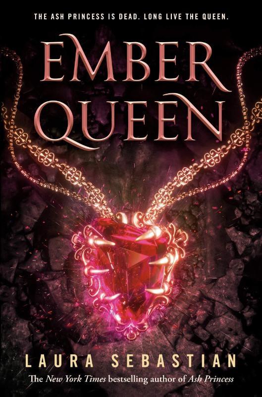 Laura Sebastian,Ember Queen