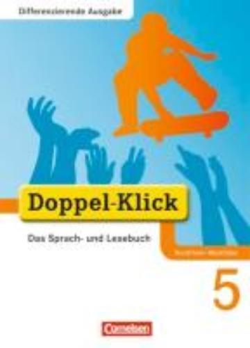 Teepe, Renate,   Schäpers, Elisabeth,   Ninnemann, Ekhard,Doppel-Klick - Differenzierende Ausgabe Nordrhein-Westfalen. 5. Schuljahr. Schülerbuch
