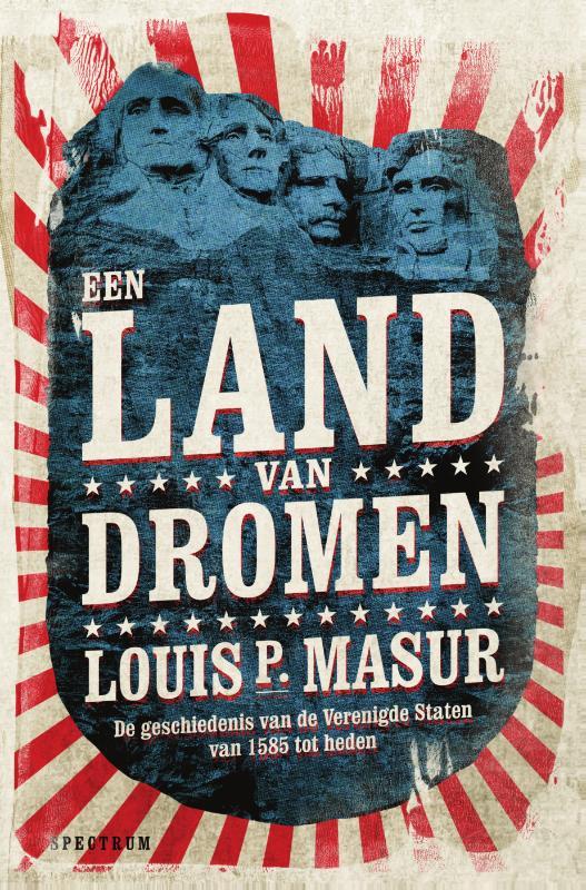 Louis P. Masur,Een land van dromen
