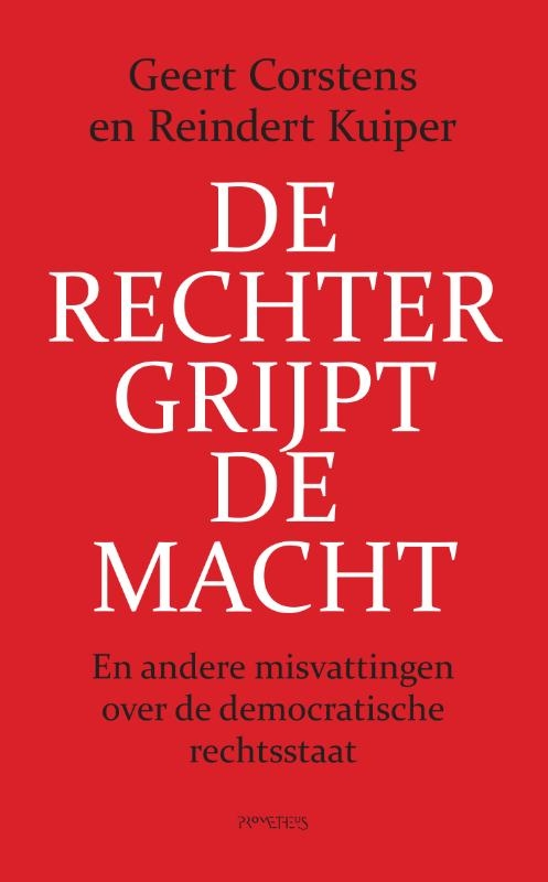 Geert Corstens, Reindert Kuiper,De rechter grijpt de macht