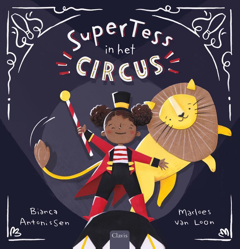 Bianca Antonissen,SuperTess in het circus