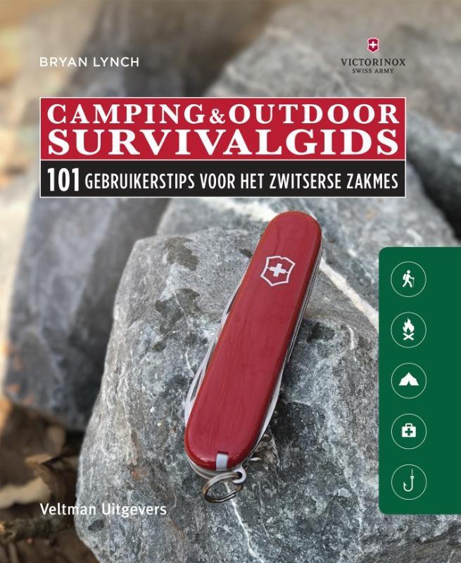 Bryan Lynch,Camping & Outdoor Survivalgids