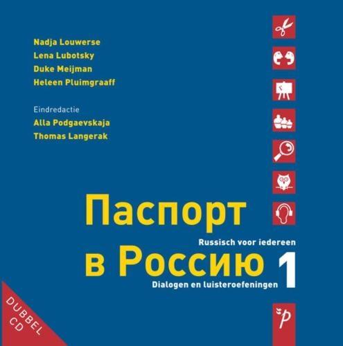 N. Louwerse,Paspoort voor Rusland 1 Dialogen en luisteroefeningen