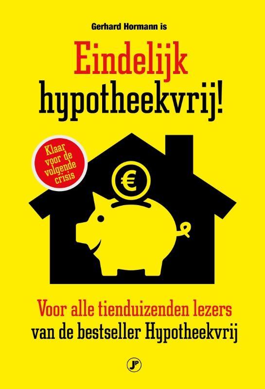Gerhard Hormann,Eindelijk hypotheekvrij!