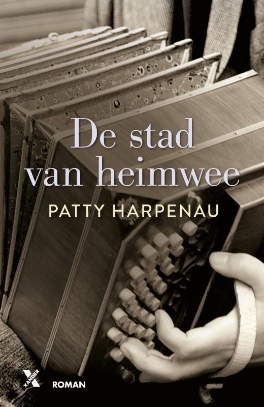 Patty Harpenau,De stad van heimwee