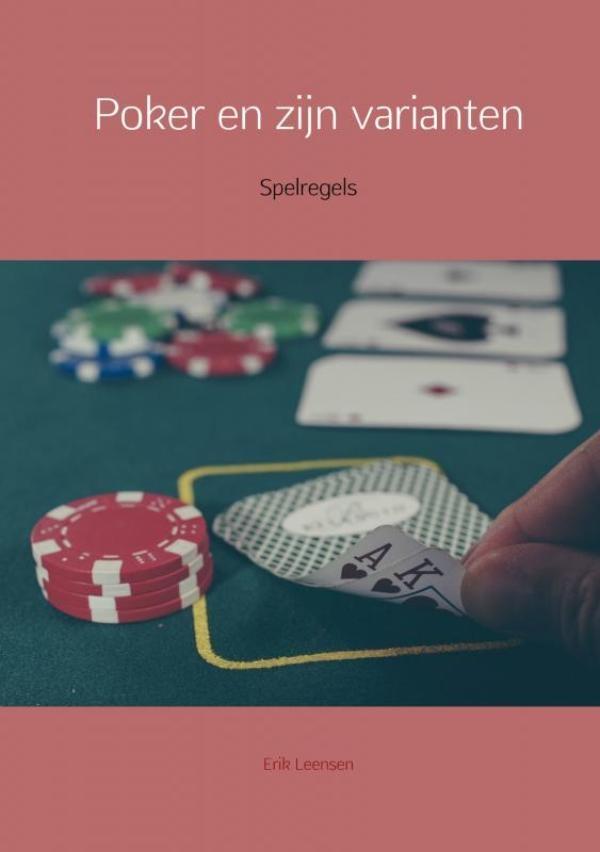 Erik Leensen,Poker en zijn varianten