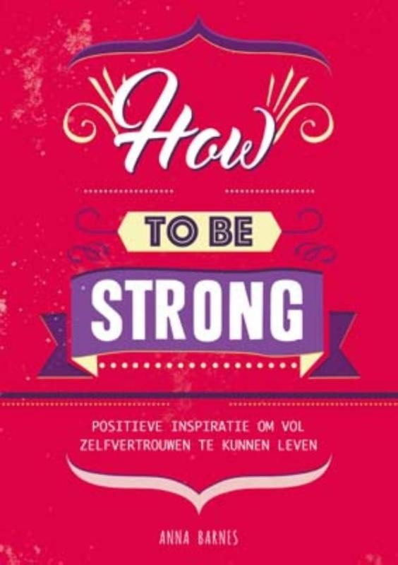 Anna Barnes,How to be strong