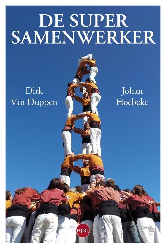 Dirk van Duppen, Johan Hoebeke,De supersamenwerker