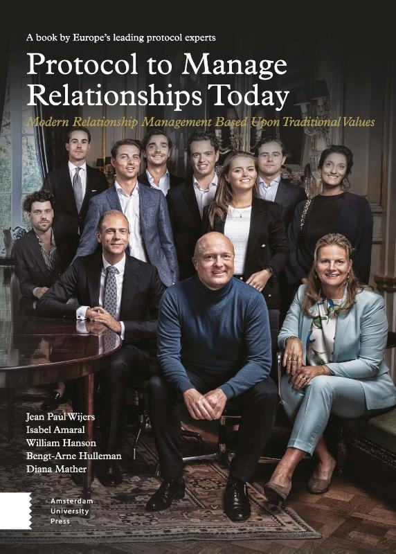 Jean Paul Wijers, Isabel Amaral, William Hanson, Bengt-Arne Hulleman, Diana Mather,Protocol to Manage Relationships Today