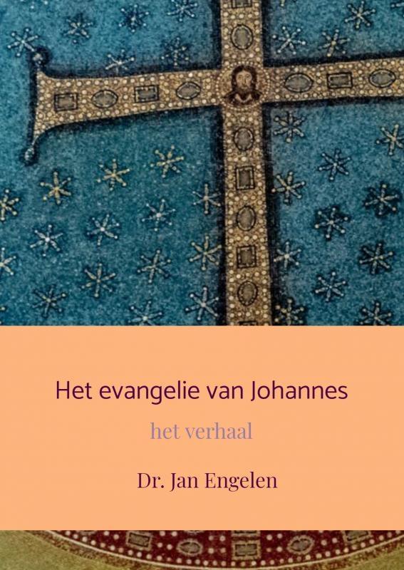Dr. Jan Engelen,Het evangelie van Johannes