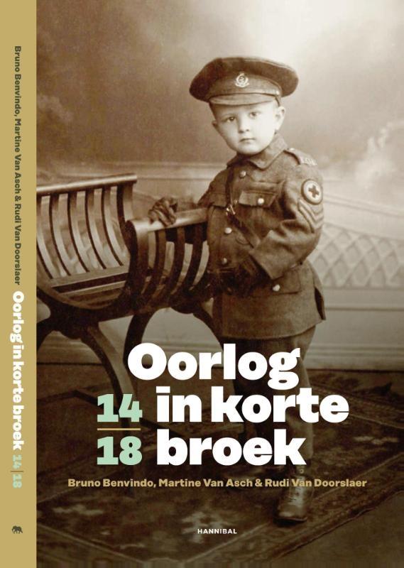 Bruno Benvindo, Martine Van Asch, Rudi Van Doorslaer,Oorlog in korte broek `14-`18
