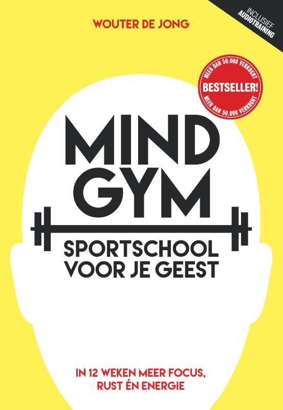 Wouter de Jong,Mindgym, sportschool voor je geest