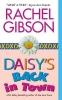 Gibson, Rachel,Daisy`s Back in Town