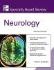 Souayah, Nizar,Mcgraw-hill Specialty Board Review Neurology