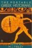 The Greek Historians,The Essence of Herodotus, Thucydides, Xenophon, Polybius