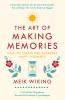 Wiking, Meik,The Art of Making Memories