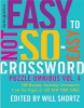 The New York Times Easy to Not-So-Easy Crossword Puzzle Omnibus, Volume 4,200 Monday-Saturday Crosswords from the Pages of the New York Times