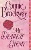 Brockway, Connie,My Dearest Enemy