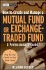 Gerber, Melinda,How to Create and Manage a Mutual Fund or Exchange Traded Fund