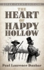 Dunbar, Paul Laurence,The Heart of Happy Hollow