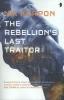 Korpon, Nik,Korpon*Rebellion`s Last Traitor