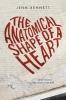 Bennett, Jenn,The Anatomical Shape of a Heart