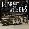 Glenn, Sharlee,Library on Wheels