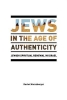Werczberger, Rachel,Jews in the Age of Authenticity