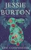 Burton Jesse,Confession