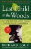 Louv, Richard,Last Child in the Woods