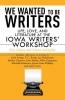 Olsen, Eric,   Schaeffer, Glenn,We Wanted to Be Writers
