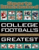 ,Sports Illustrated College Football`s Greatest