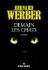 Werber, Bernard,Demain les chats