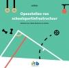 ,Openstellen van schoolsportinfrastructuur