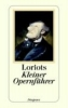 Loriot ,Loriots kleiner Opernführer