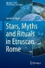 Magini, Leonardo,Stars, Myths and Rituals in Etruscan Rome