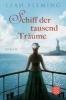 Fleming, Leah,Schiff der tausend Träume