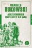 Charles Bukowski,Aufzeichnungen eines Dirty Old Man