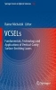 VCSELs,Fundamentals, Technology and Applications of Vertical-Cavity Surface-Emitting Lasers